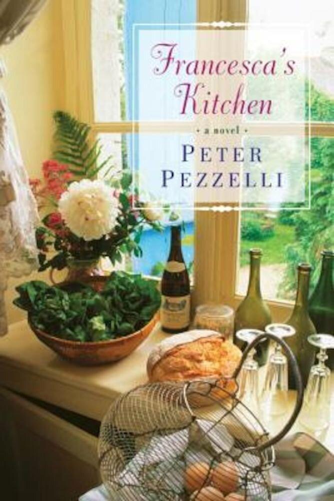 Francesca's Kitchen, Paperback