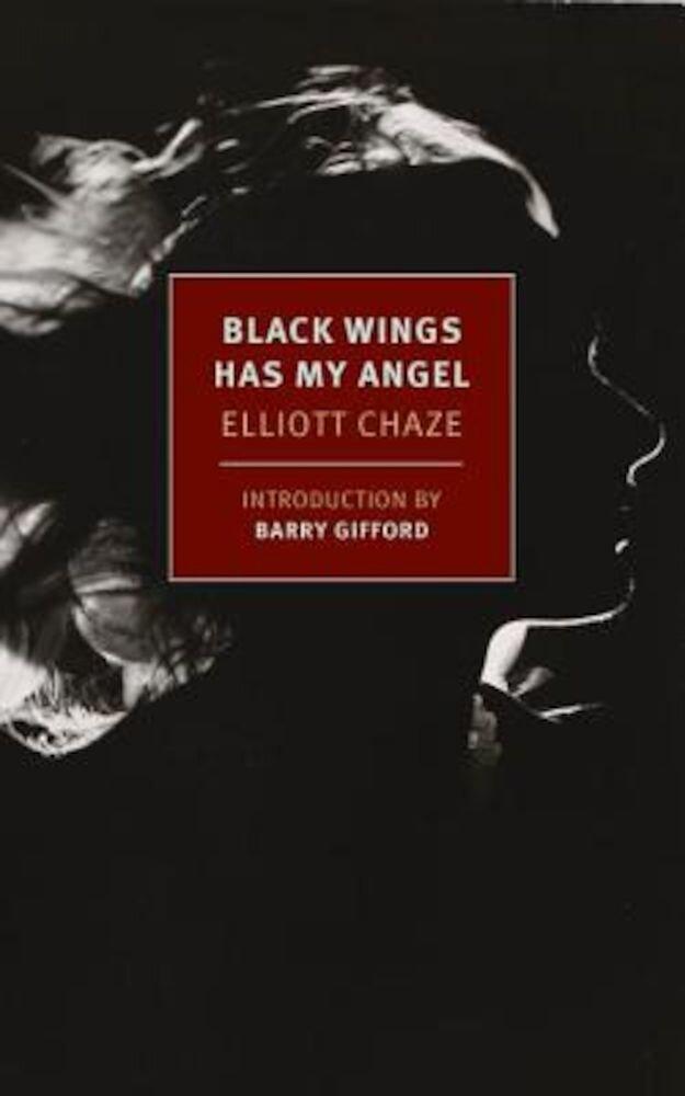 Black Wings Has My Angel, Paperback