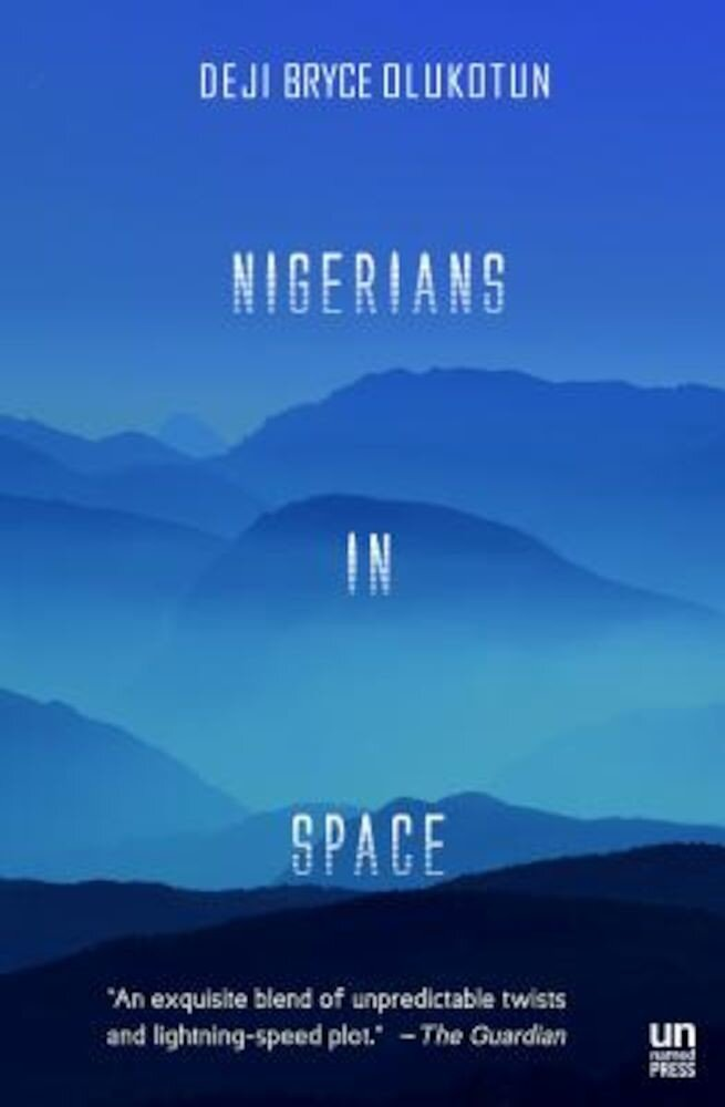 Nigerians in Space, Paperback