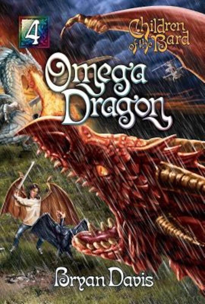 Omega Dragon (Children of the Bard V4) (2nd Edition), Paperback