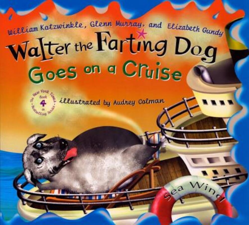 Walter the Farting Dog Goes on a Cruise, Hardcover