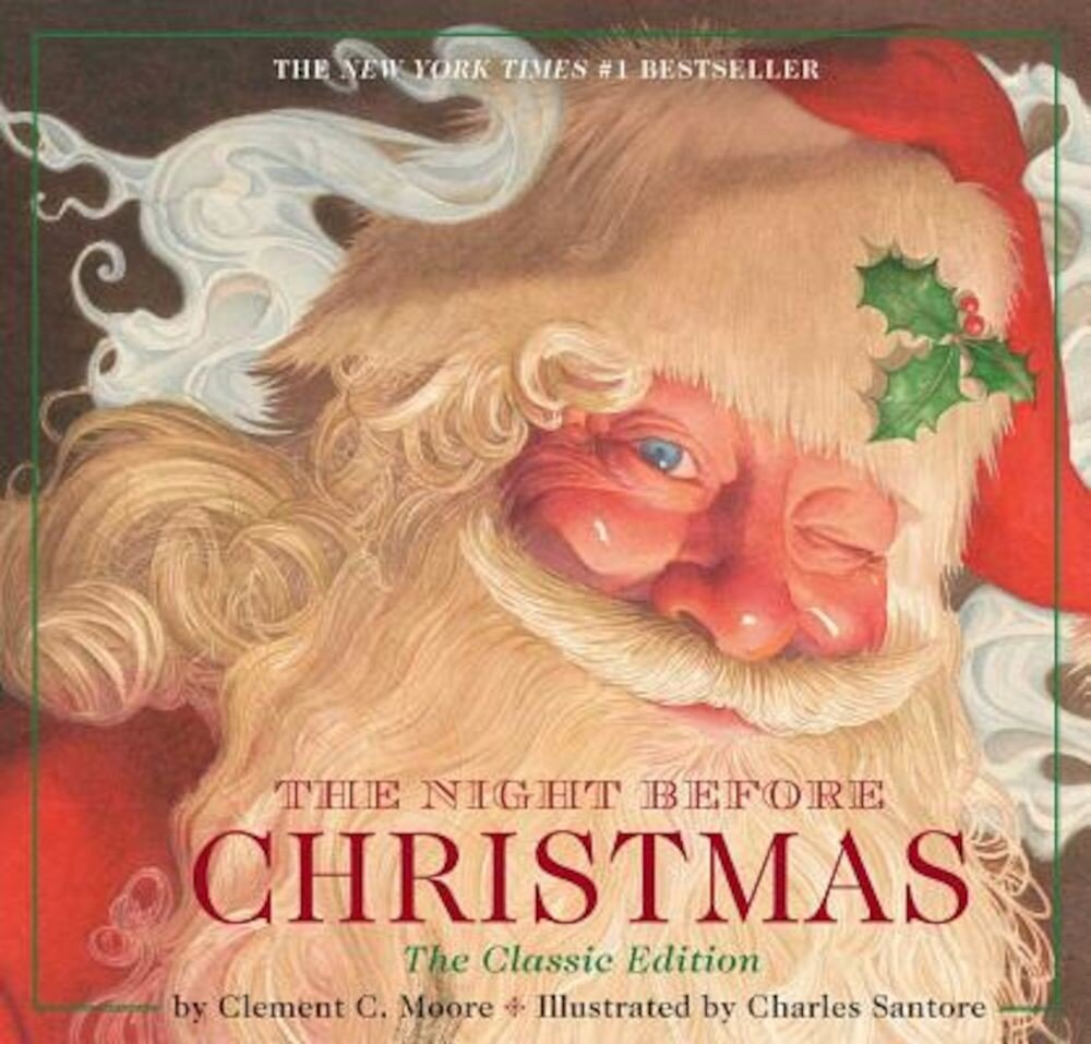 The Night Before Christmas: Or, a Visit from St. Nicholas, Hardcover