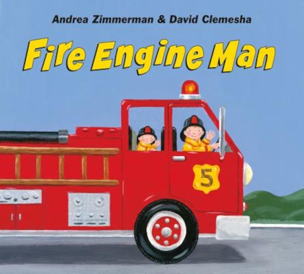 Fire Engine Man, Hardcover