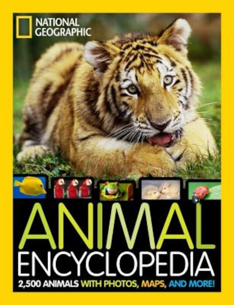 National Geographic Animal Encyclopedia: 2,500 Animals with Photos, Maps, and More!, Hardcover