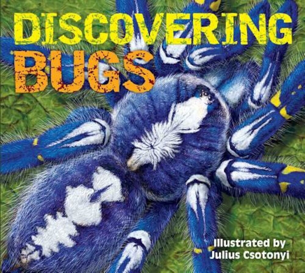 Discovering Bugs, Hardcover