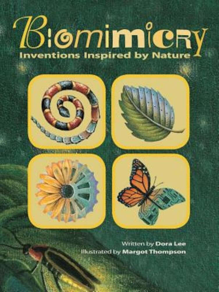 Biomimicry: Inventions Inspired by Nature, Hardcover
