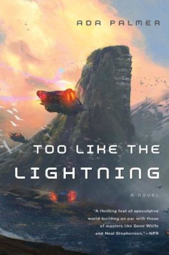 Too Like the Lightning, Paperback