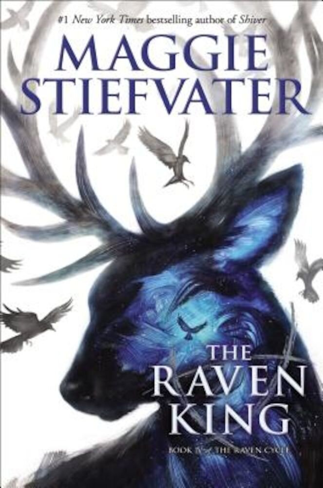 The Raven King (the Raven Cycle, Book 4), Hardcover