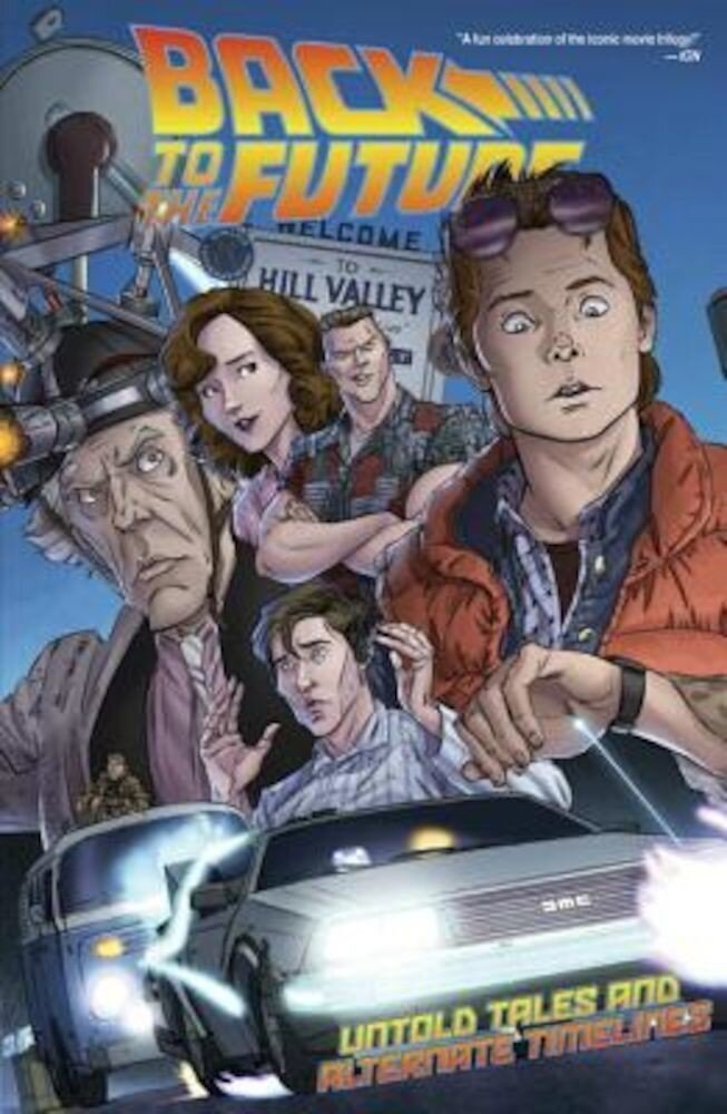 Back to the Future: Untold Tales and Alternate Timelines, Paperback