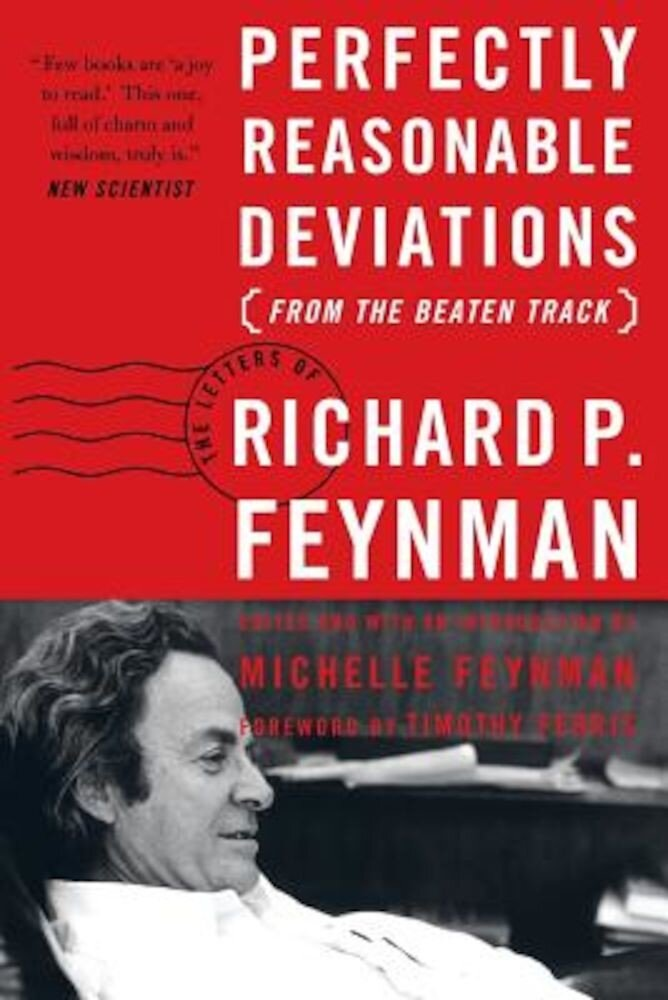 Perfectly Reasonable Deviations from the Beaten Track, Paperback