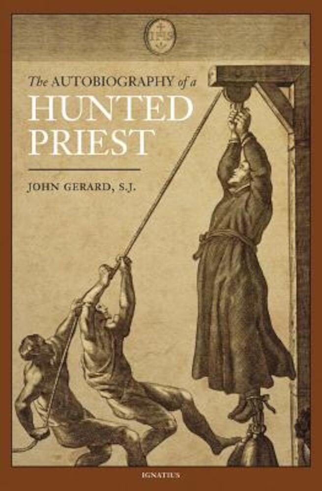 The Autobiography of a Hunted Priest, Paperback
