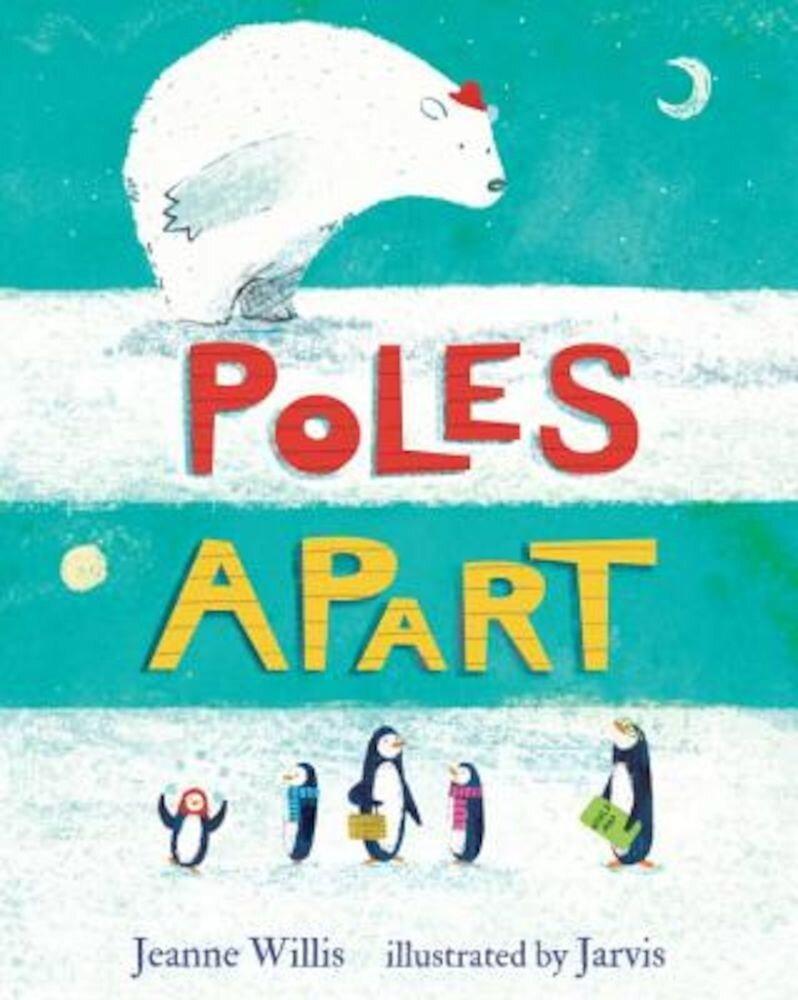 Poles Apart, Hardcover