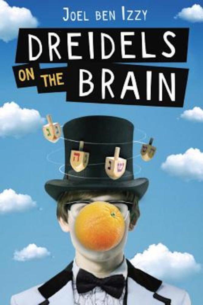Dreidels on the Brain, Hardcover