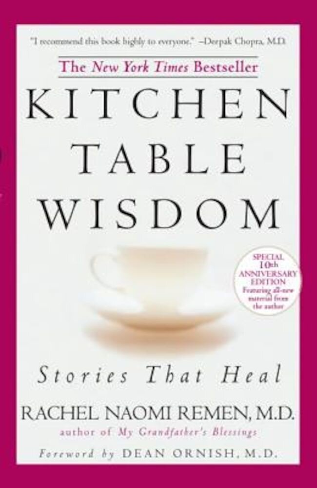 Kitchen Table Wisdom: Stories That Heal, Paperback
