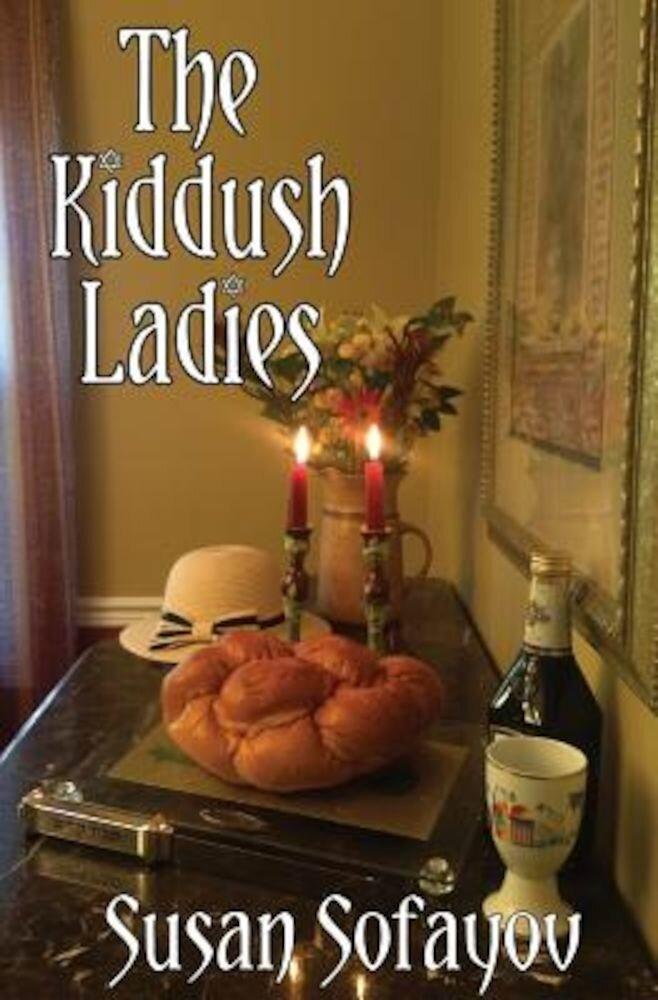 The Kiddush Ladies, Paperback