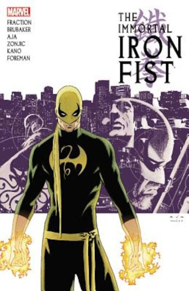 Immortal Iron Fist: The Complete Collection, Volume 1, Paperback