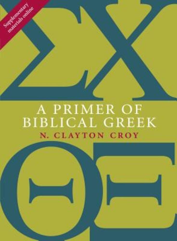 A Primer of Biblical Greek, Paperback
