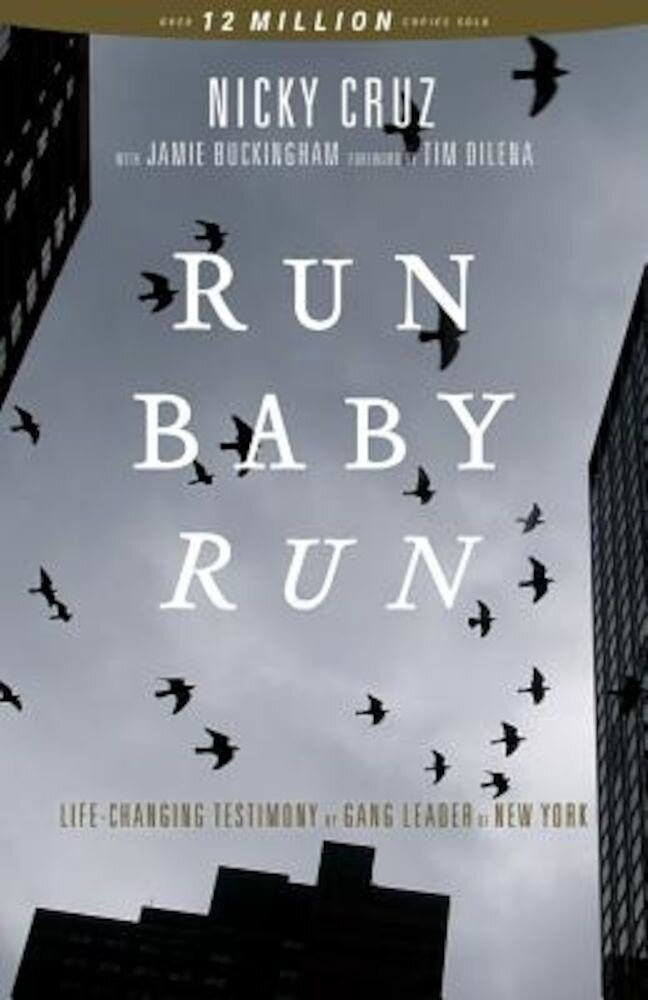 Run Baby Run: The True Story of a New York Ganster Finding Christ, Paperback