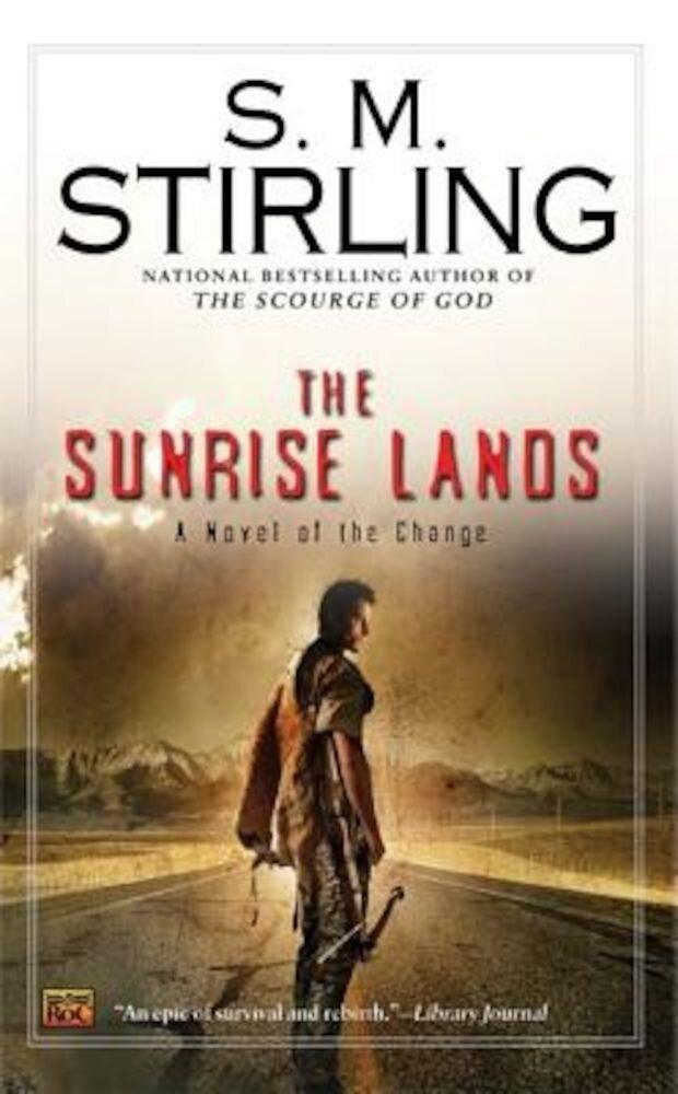 The Sunrise Lands, Paperback