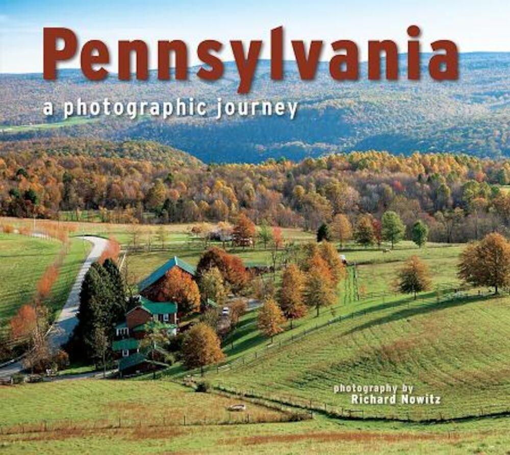 Pennsylvania: A Photographic Journey, Paperback