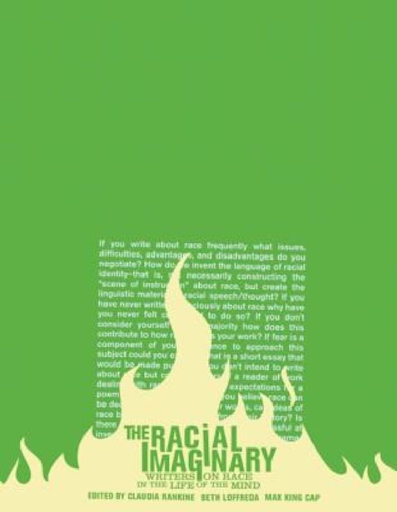The Racial Imaginary: Writers on Race in the Life of the Mind, Paperback