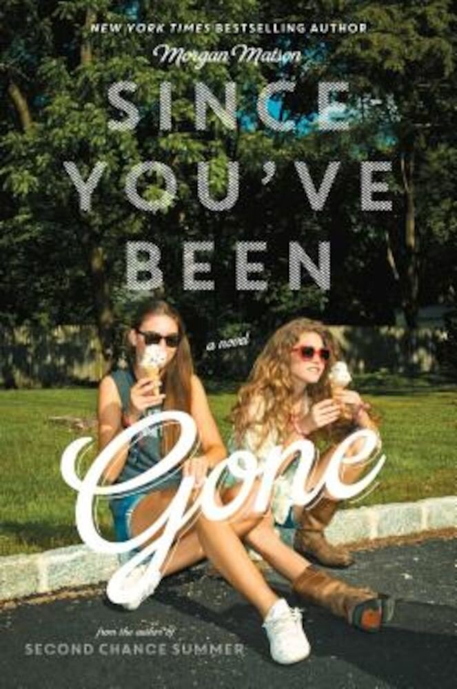 Since You've Been Gone, Hardcover