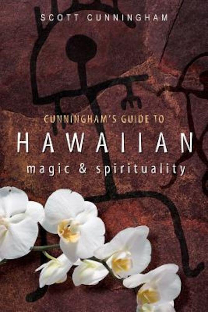 Cunningham's Guide to Hawaiian Magic & Spirituality, Paperback