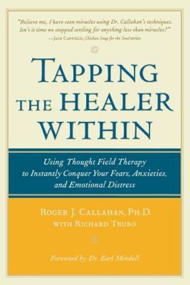 Tapping the Healer Within, Paperback