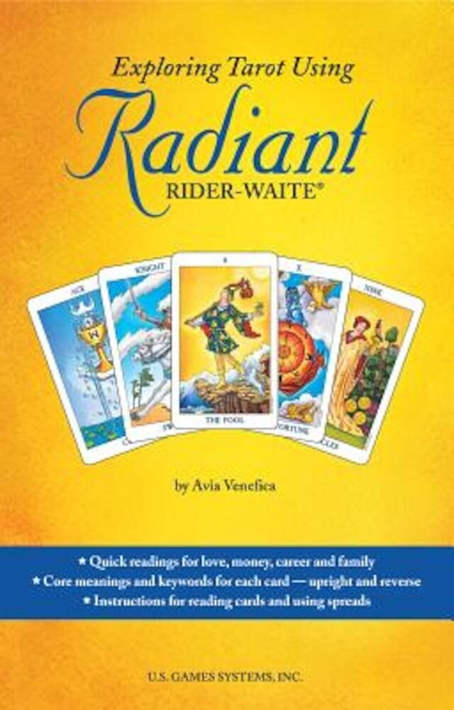 Exploring Tarot Using Radiant Rider-Waite Tarot, Paperback