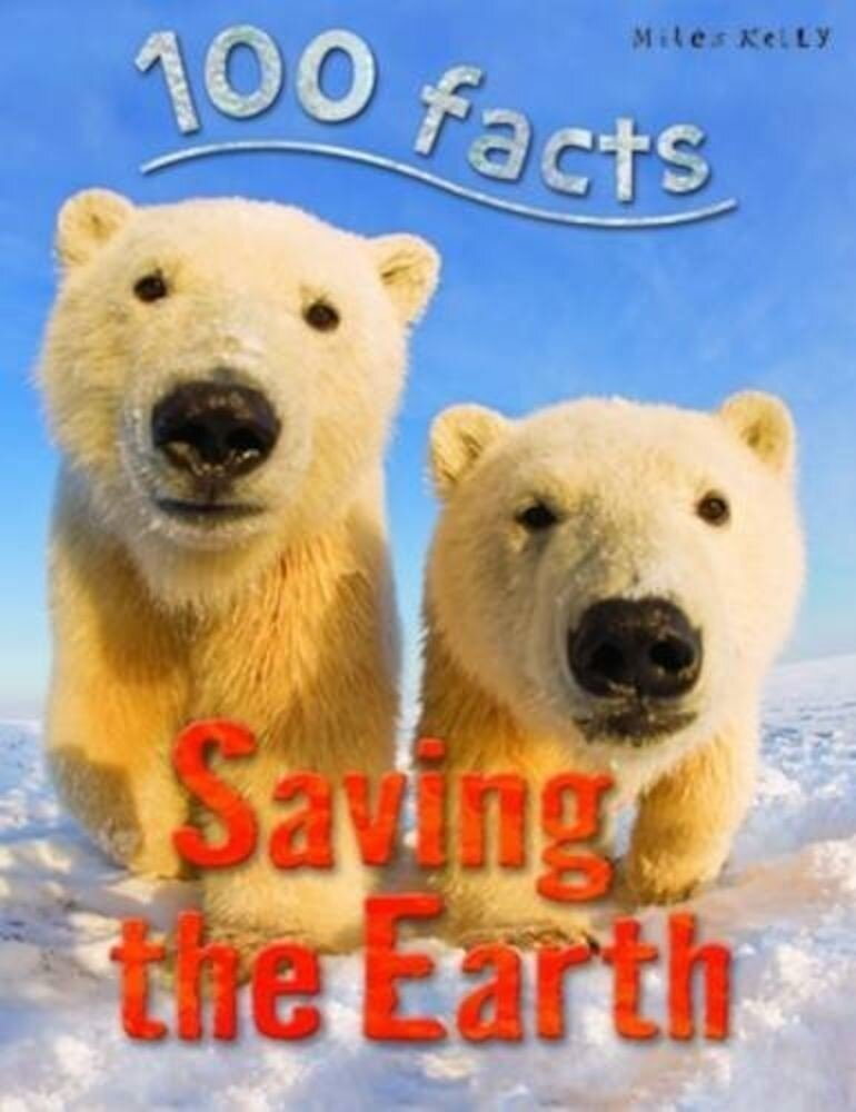 100 Facts Saving The Earth 2016