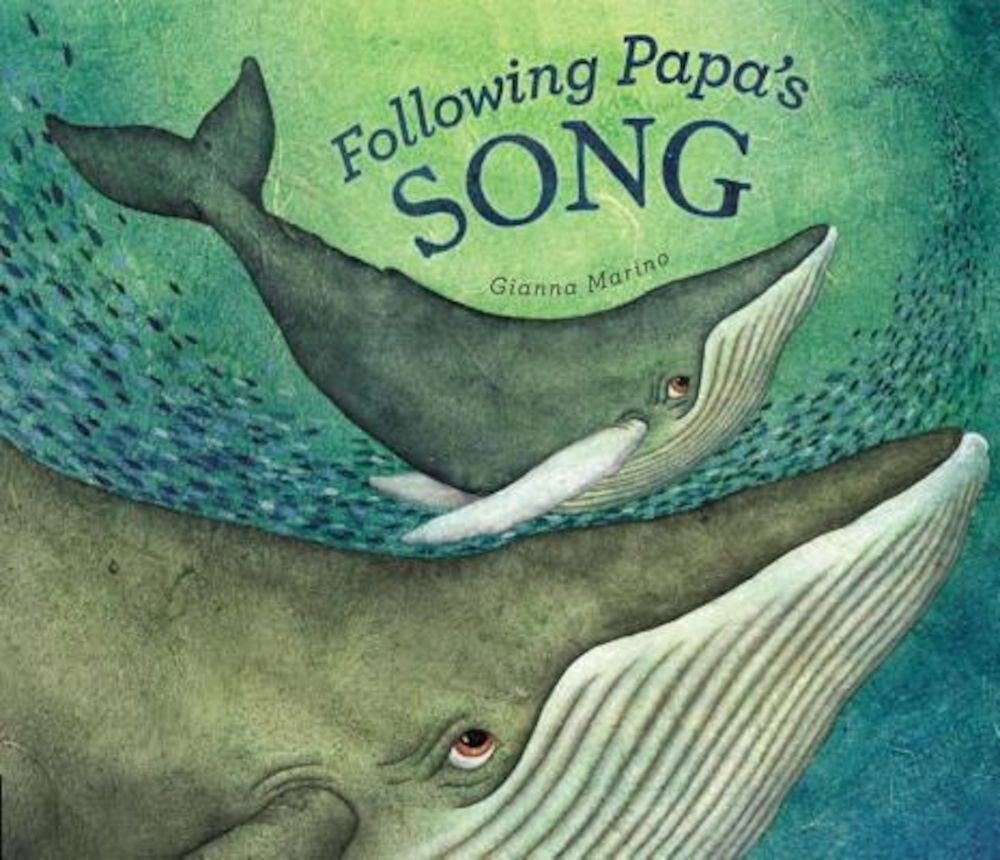 Following Papa's Song, Hardcover