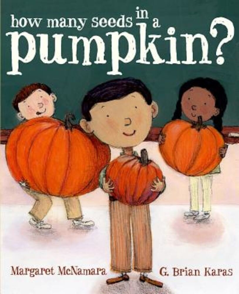 How Many Seeds in a Pumpkin?, Hardcover