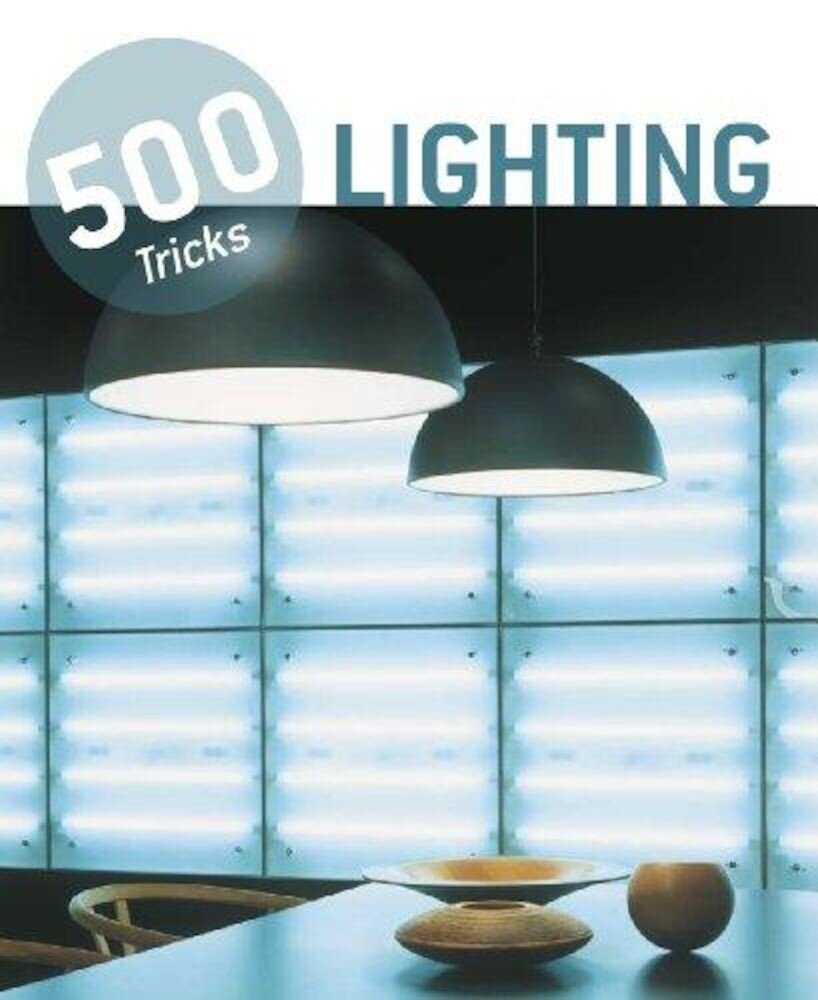 500 Tricks: Lighting
