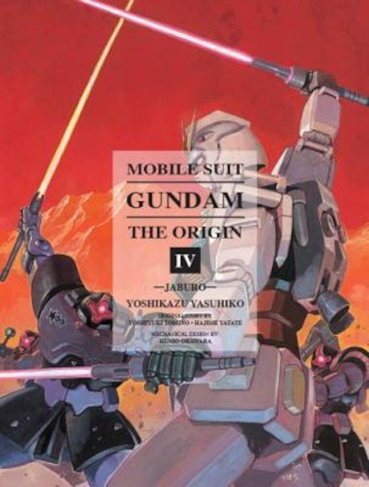 Mobile Suit Gundam: The Origin, Volume 4: Jaburo, Hardcover