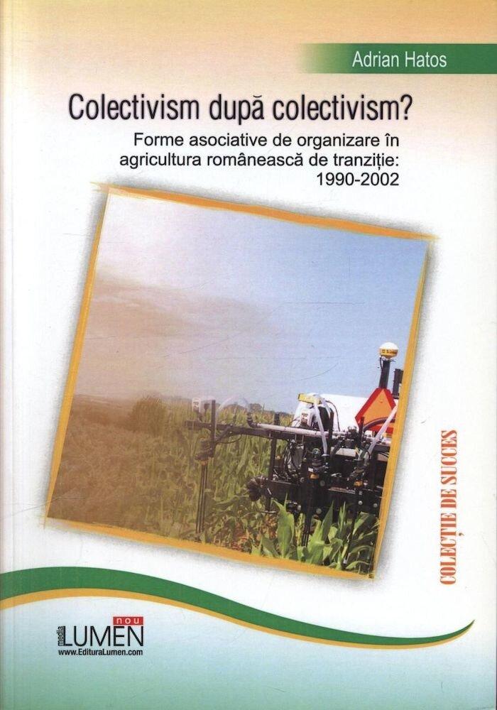 Coperta Carte Colectivism dupa colectivism?