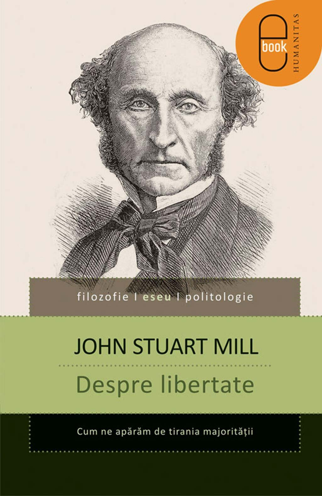 Despre libertate. Cum ne aparam de tirania majoritatii (eBook)