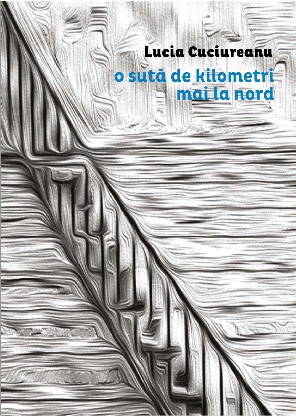 O suta de kilometri mai la nord PDF (Download eBook)