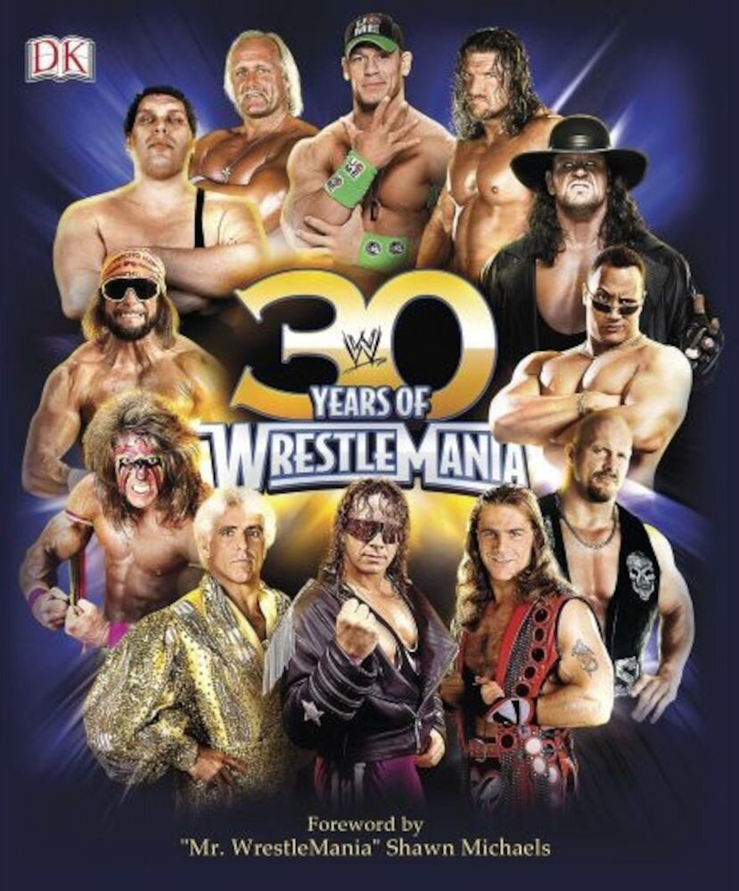 30 Years of WrestleMania