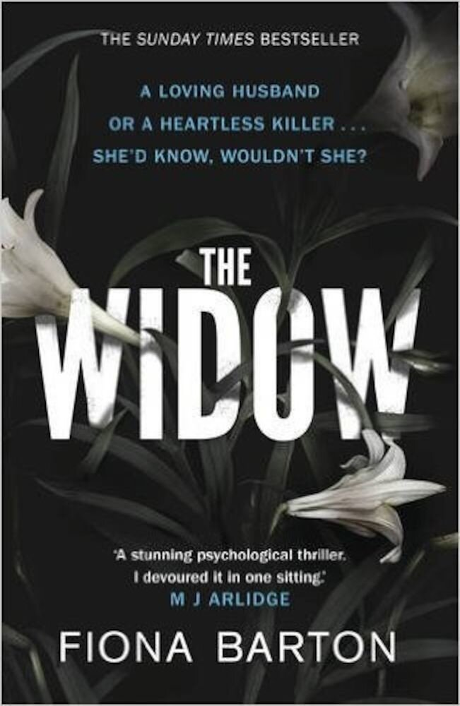 The Widow. A loving husband or a heartless killer... She'd know, wouldn't she?