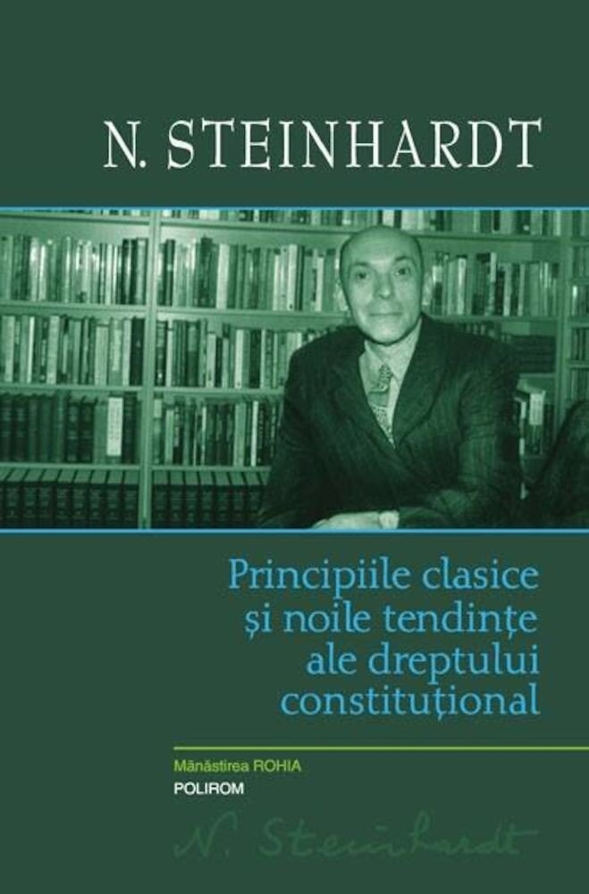 Principiile clasice si noile tendinte ale dreptului constitutional