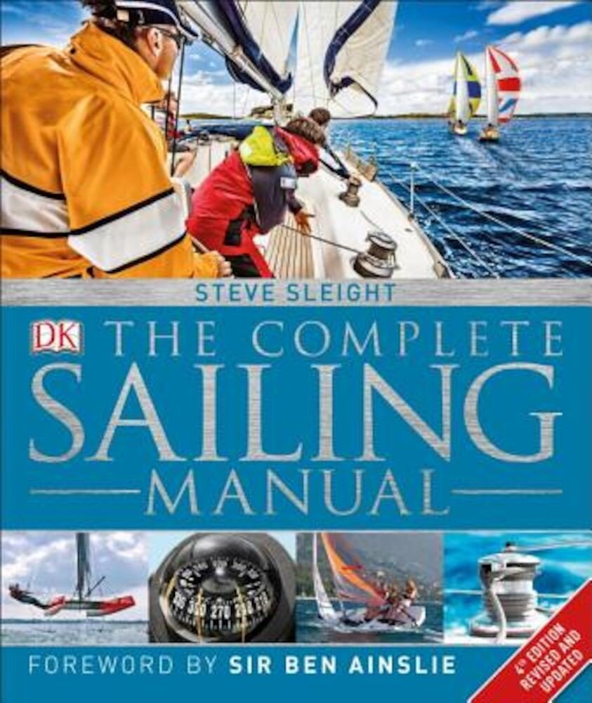 The Complete Sailing Manual, 4th Edition, Hardcover
