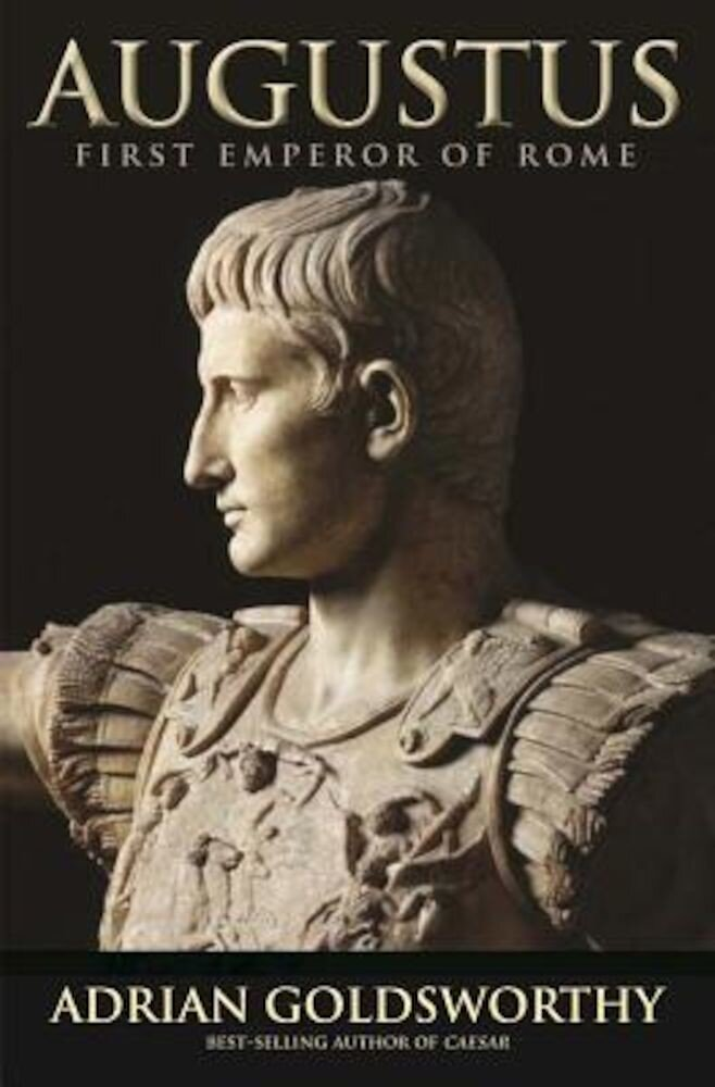 Augustus: First Emperor of Rome, Paperback