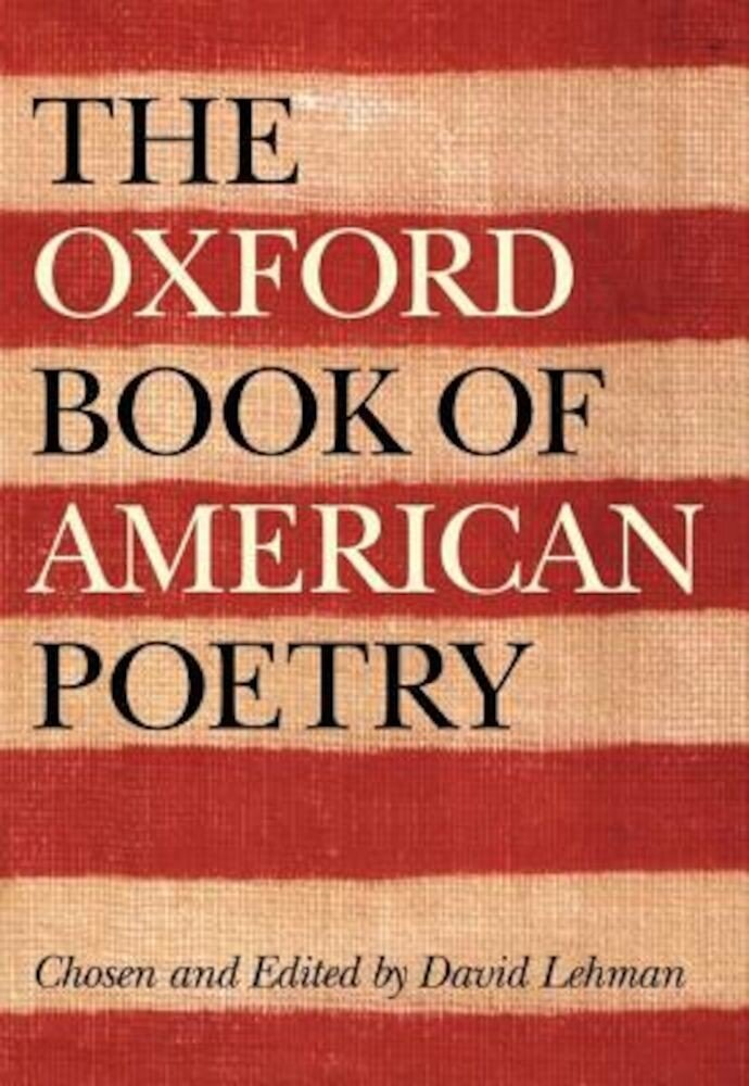 The Oxford Book of American Poetry, Hardcover