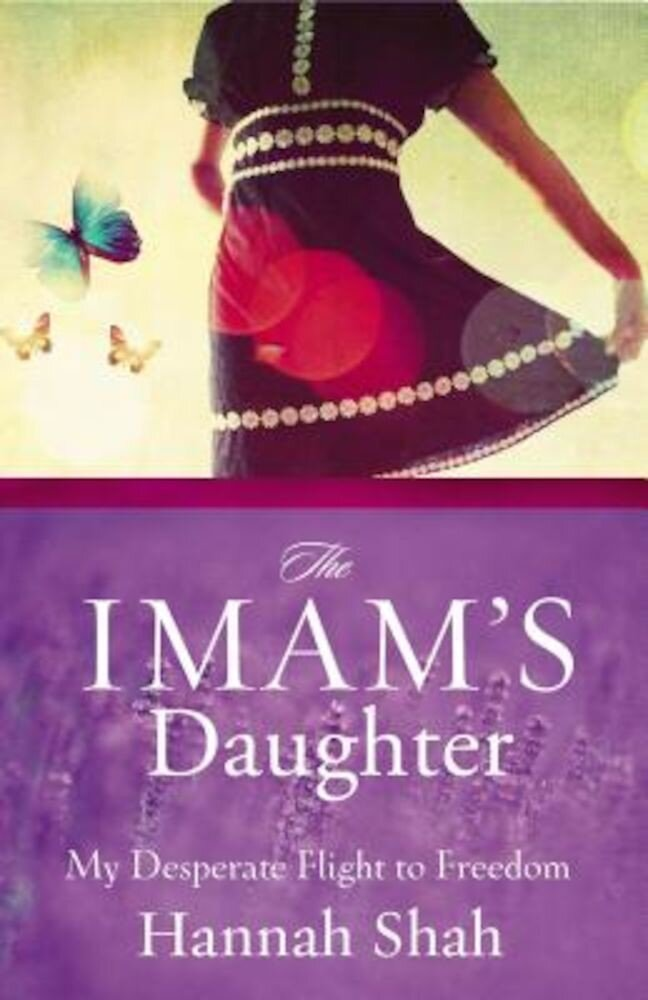 The Imam's Daughter: My Desperate Flight to Freedom, Paperback