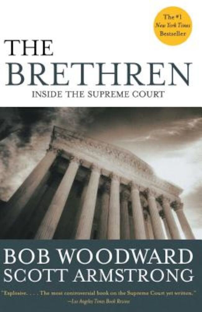 The Brethren: Inside the Supreme Court, Paperback