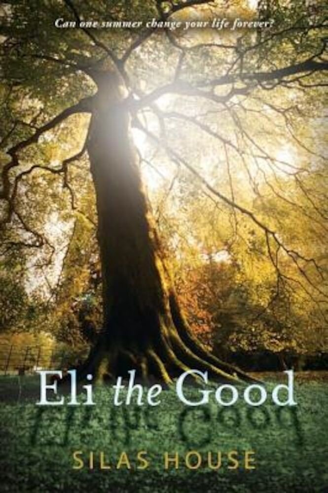 Eli the Good, Paperback