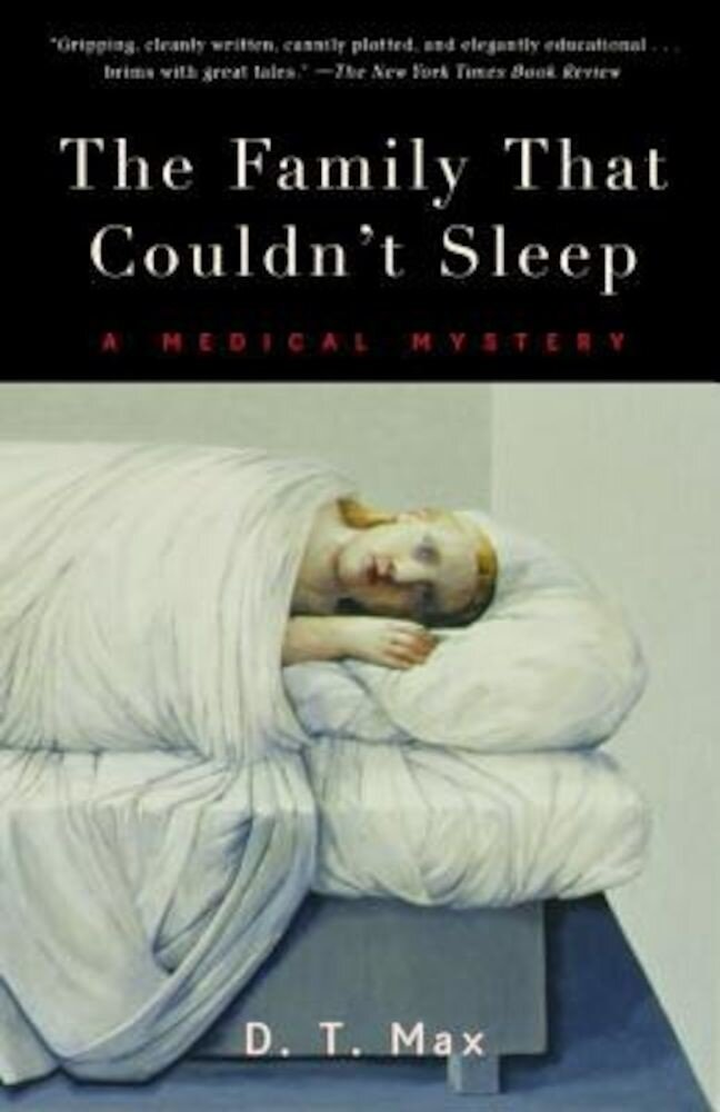 The Family That Couldn't Sleep: A Medical Mystery, Paperback