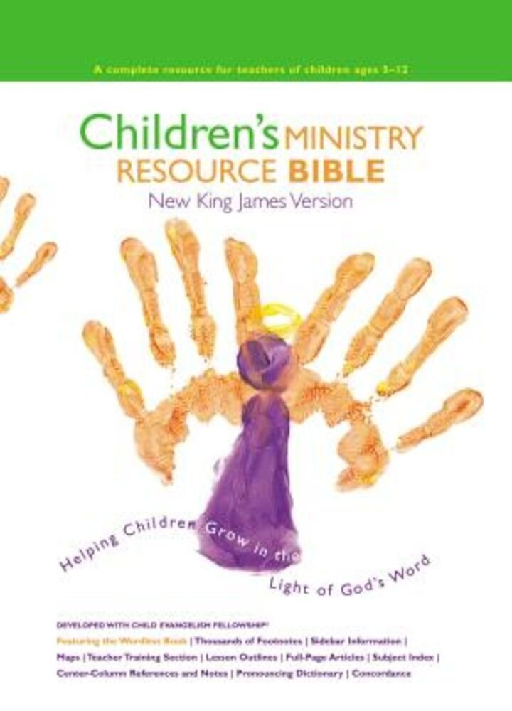 Children's Ministry Resource Bible-NKJV: Helping Children Grow in the Light of God's Word, Hardcover