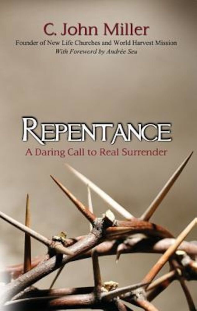 Repentance: A Daring Call to Real Surrender, Paperback