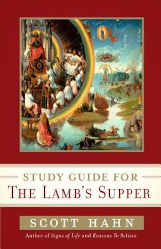 Study Guide for the Lamb's Supper, Paperback